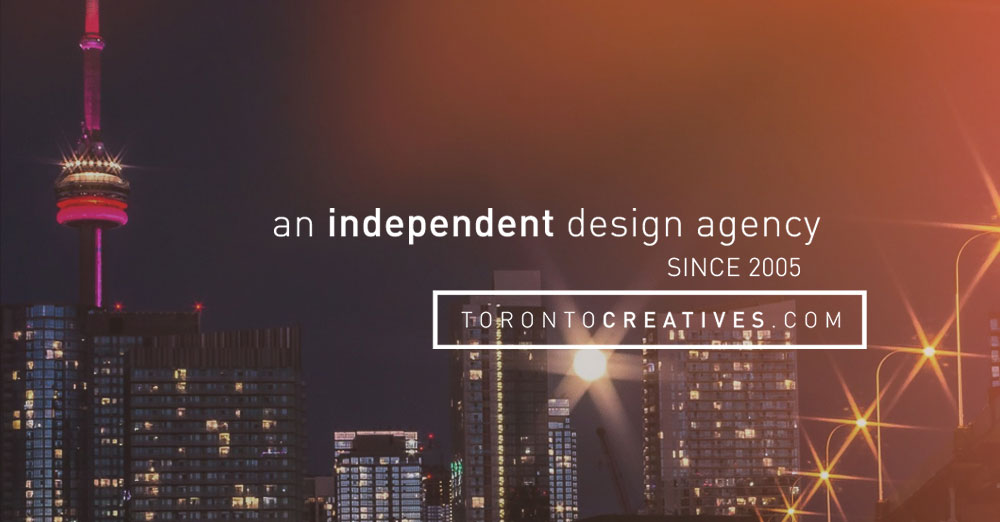 An Independent design agency since 2005. TorontoCreatives.com