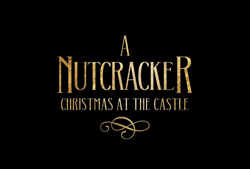 Nutcracker at Casa Loma Event Branding, Large Scale Design and Social Media Content