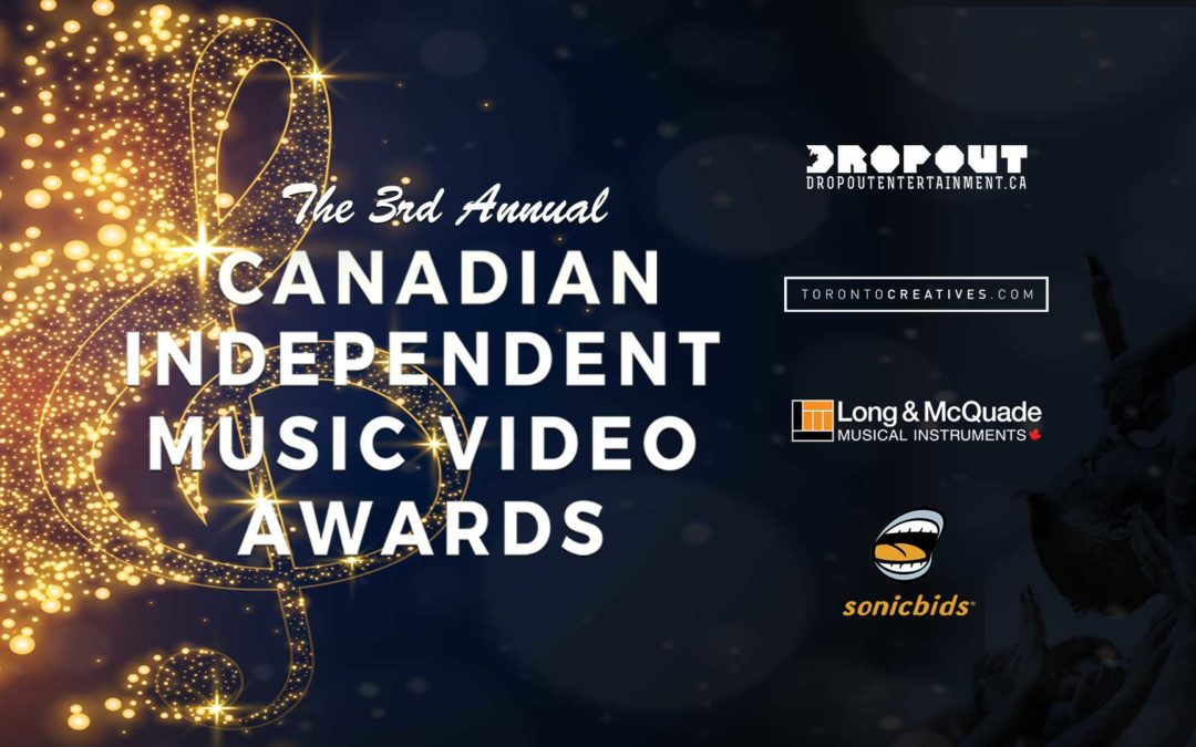 DROPOUT ENTERTAINMENT IS ON THE HUNT FOR THE BEST CANADIAN INDEPENDENT MUSIC VIDEOS OF 2020.